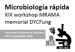 Microbiología rápida: XIX workshop MRAMA – memorial DYCFung